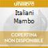 ITALIANI MAMBO
