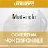 MUTANDO