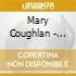 Mary Coughlan - Uncertain Pleasures