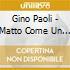 Gino Paoli - Matto Come Un Gatto