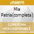 MIA PATRIA(COMPLETA)