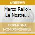 Marco Rallo - Le Nostre Strade