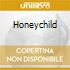 HONEYCHILD