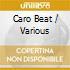 CARO BEAT
