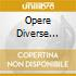 OPERE DIVERSE (BERLINO 1940-42)(HIST