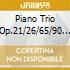 PIANO TRIO OP.21/26/65/90 2CD