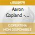 Aaron Copland - American Songs