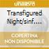 TRANSFIGURED NIGHT/SINF. N. 2