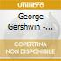 Mcdermott / Dallas So / Brown - George Gershwin: Music For Pno & Orch