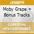 MOBY GRAPE + BONUS TRACKS