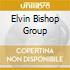 ELVIN BISHOP GROUP