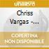 Chriss Vargas - Asseteria! - Live From Uranus