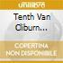 Tenth Van Cliburn International Piano Competion /yakov Kasman, Aviram Reichert, Pianoforte