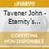 Tavener John - Eternity's Sunrise