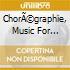 Chor?graphie, music for louis xiv's danc