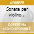 Sonate per violino op.137 (nn.1-3), op.1