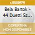 Bela Bartok - 44 Duetti Sz 98