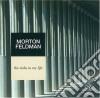 Morton Feldman -The Viola In My Life - Karen Phillips, David Tudor