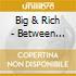 Big & Rich - Between Raising Hell & Amazing Grace