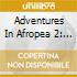 ADVENTURES IN AFROPEA 2: THE BEST OF