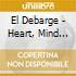 El Debarge - Heart, Mind And Soul