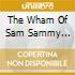 THE WHAM OF SAM SAMMY DAVIS JR