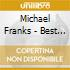Michael Franks - Best Of