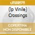 (LP VINILE) CROSSINGS