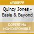 Quincy Jones - Basie & Beyond