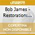 Bob James - Restoration: The Best Of