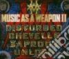 MUSIC AS A WEAPON II/CD+DVD