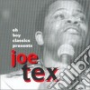Joe Tex - Oh Boy Classics Presents