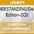 UNDERSTANDING/Deluxe Edition-2CD