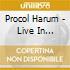PROCOL HARUM LIVE IN CONCERT