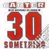 Carter U.S.M. - 30 Something