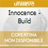 Innocence - Build
