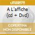 A L'AFFICHE (CD + DVD)