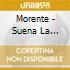 Morente - Suena La Alhambra