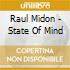 Midon Raul - State Of Mind