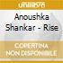 Anoushka Shankar - Rise