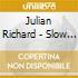 Julian Richard - Slow New York