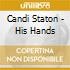 Candi Staton - His Hands