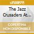THE JAZZ CRUSADERS AT THE LIGHTHOUSE