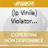(LP VINILE) VIOLATOR (REMASTER 2006)