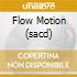 FLOW MOTION (SACD)