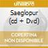 SAEGLOPUR  (CD + DVD)