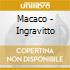 Macaco - Ingravitto