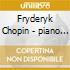 Fryderyk Chopin/andsnes - Virgo:Fryderyk Chopin:piano Sonates 1&2