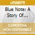 BLUE NOTE: A STORY OF JAZZ-SUMMERTIM