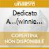 DEDICATO A...(WINNIE THE POOH)